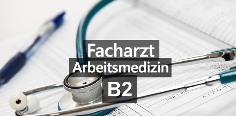 Arbeitsmedizin B2 vom 09.-18.06.2021